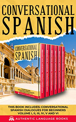 Conversational Spanish: This Book Includes: Conversational