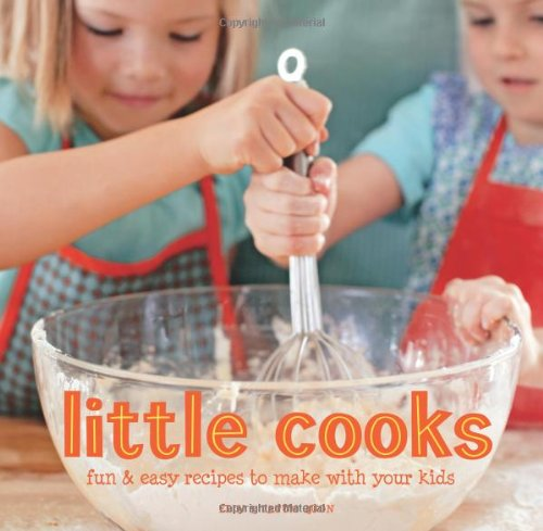 Download Little Cooks: Fun and easy recipes to make with your kids pdf