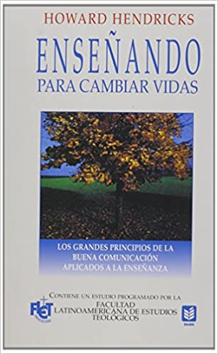 Enseñando para cambiar vidas // Teaching to Change Lives (Spanish Edition) (Spanish) Paperback – March 1, 2000