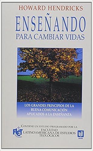 Enseñando para cambiar vidas // Teaching to Change Lives (Spanish Edition) (Spanish) Paperback – March 1, 2000