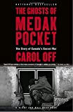 img - for The Ghosts of Medak Pocket: The Story of Canada's Secret War book / textbook / text book