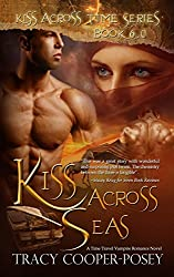 Kiss Across Seas (Kiss Across Time Book 6)