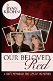 Our Beloved Red, Ryan Krohn, 0985605901