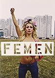 Femen 1st edition by Femen, Ackerman, Galia (2014) Paperback