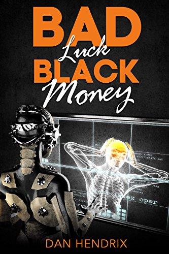 Bad Luck Black Money Hendrix ebook product image