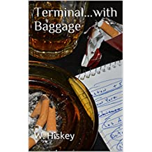 Terminal...with Baggage