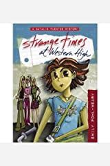 Strange Times at Western High (Natalie Fuentes Mysteries) (Hardback) - Common Hardcover