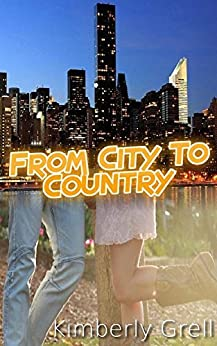 From City to Country by [Grell, Kimberly]