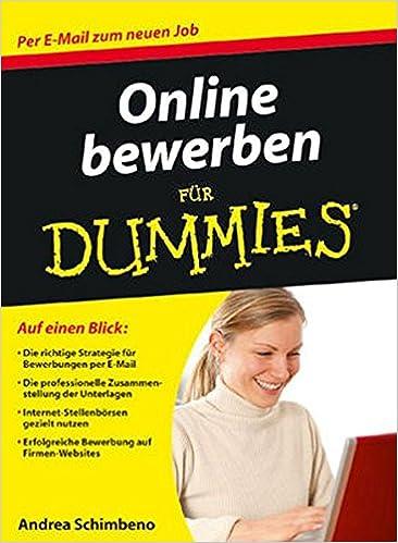 online bewerben fr dummies andrea schimbeno amazonde bcher - Amazon Online Bewerbung