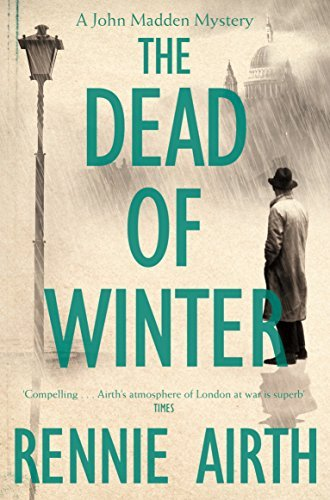 The Dead of Winter (Inspector Madden Series) by Rennie Airth (2014-06-19)