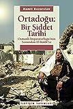 img - for Ortadogu - Bir Siddet Tarihi book / textbook / text book