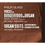 Glass: Voices for Digeridoo and Organ, Organ Suite
