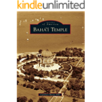 Baha'i Temple (Images of America) (English Edition)