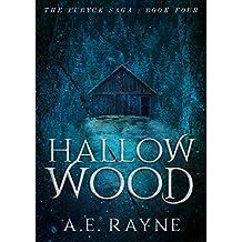Hallow Wood (The Furyck Saga: Book 4)