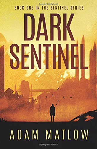 Dark Sentinel: Book one in the Sentinel Series