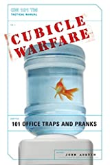Cubicle Warfare: 101 Office Traps and Pranks Paperback
