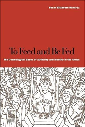 Amazon to feed and be fed the cosmological bases of authority to feed and be fed the cosmological bases of authority and identity in the andes 1st edition fandeluxe Images