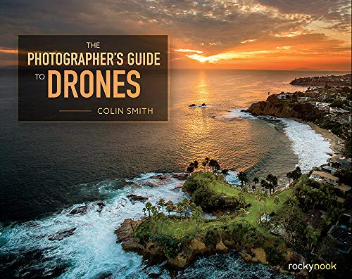 """Consumer drones and quadcopters have become the hottest new gear in photography, whether you're a professional photographer or an amateur shooter. These """"flying tripods"""" have given photographers the ability to place their cameras virtually anywhere t..."""