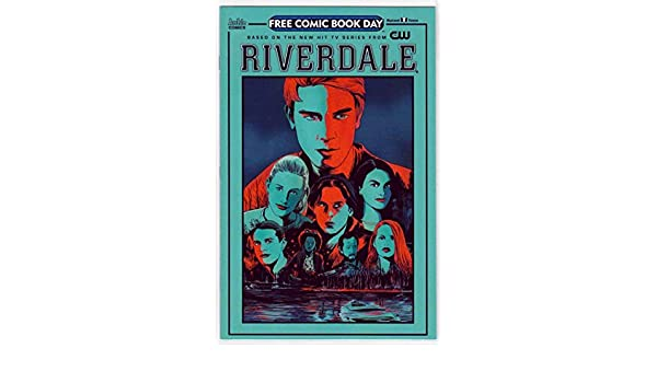 Great Deal!! RIVERDALE! Free Comic Book Day 2017 ARCHIE Comics