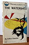 The Watershed, Arthur Koestler, 0385095767