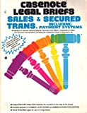 img - for Casenote Legal Briefs: Sales & Secured Transactions: Keyed to Speidel, Summers & White book / textbook / text book