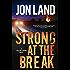 Strong at the Break: A Caitlin Strong Novel (Caitlin Strong Novels Book 3)