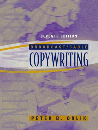 Broadcast/Cable Copywriting (7th Edition)