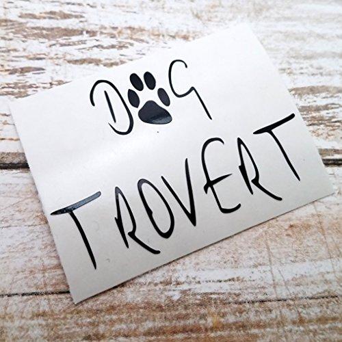 Dogtrovert Decal Sticker for Dog Lovers for use on Mug Laptop YETI RTIC Ozark Tumbler (Carl Costume)