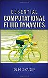 img - for Essential Computational Fluid Dynamics book / textbook / text book