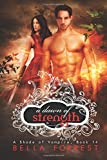 A Shade of Vampire 14: A Dawn of Strength (Volume 14)