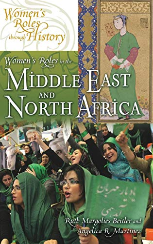 Women's Roles in the Middle East and North Africa (Women's Roles through History)