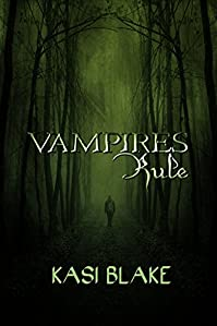 Vampires Rule by Kasi Blake ebook deal