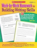 Week-by-Week Homework for Building Writing Skills, Mary Rose, 0545064074