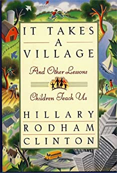 It Takes a Village by [Clinton, Hillary Rodham]