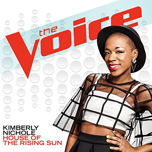 House Of The Rising Sun (The Voice Performance) (House Of The Rising Sun Blues Version)