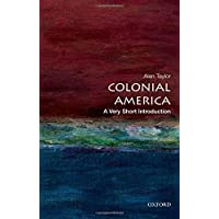 Colonial America: A Very Short Introduction (Very Short Introductions)