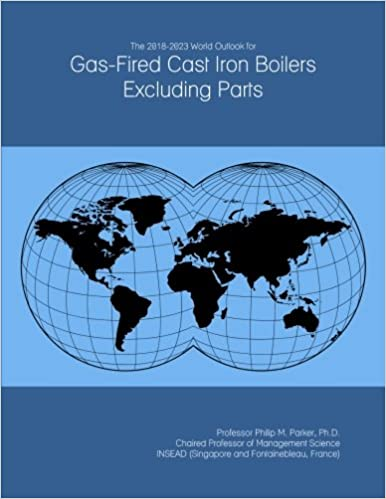 The 2018-2023 World Outlook for Gas-Fired Cast Iron Boilers ...