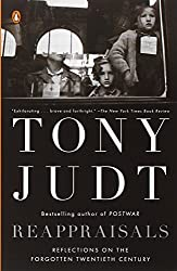 Reappraisals: Reflections on the Forgotten Twentieth Century by Tony Judt (2009-03-31)