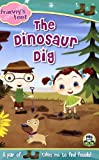 The Dinosaur Dig (Frannys Feet)