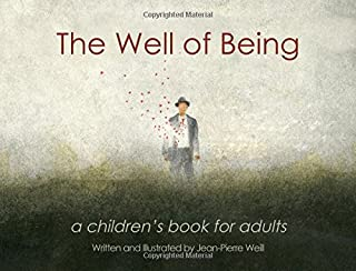 Book Cover: The Well of Being: A Children's Book for Adults