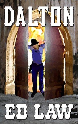 Dalton (Dalton Series Book 1) by [Law, Ed]