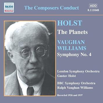 ホルスト:組曲「惑星」/ヴォーン・ウィリアムズ:交響曲第4番 (ザ・コンポーザーズ・コンダクト)