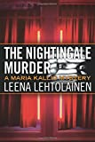 The Nightingale Murder (The Maria Kallio Series)