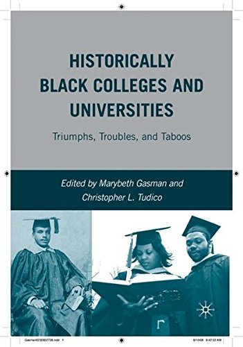 Search : Historically Black Colleges and Universities: Triumphs, Troubles, and Taboos
