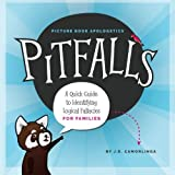 Pitfalls: A Quick Guide to Identifying Logical Fallacies for Families