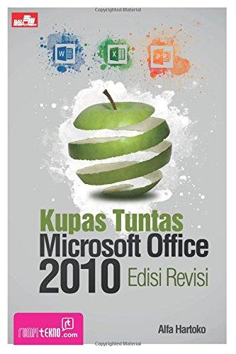Download Kupas Tuntas Microsoft Office 2010 Edisi Revisi (Indonesian Edition) PDF