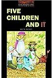 Five Children and It, E. Nesbit and Tricia Hedge, 0194229734