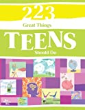 223 Great Things Teens Should Do, A Blue Mountain Arts Collection, 1598423665