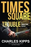 Book Cover for Times Square Trouble (Conor Bard Mystery ) (Volume 3)