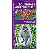 Southeast Asia Wildlife: A Folding Pocket Guide to Familiar Animals (Pocket Naturalist Guides)